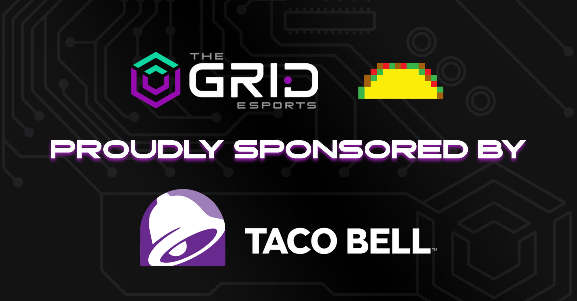 Taco Bell and The Grid Esports